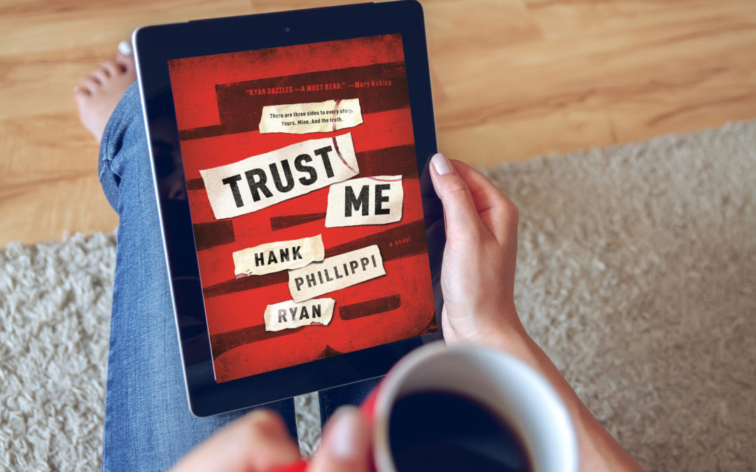 Trust Me: A Novel You WANT to Read